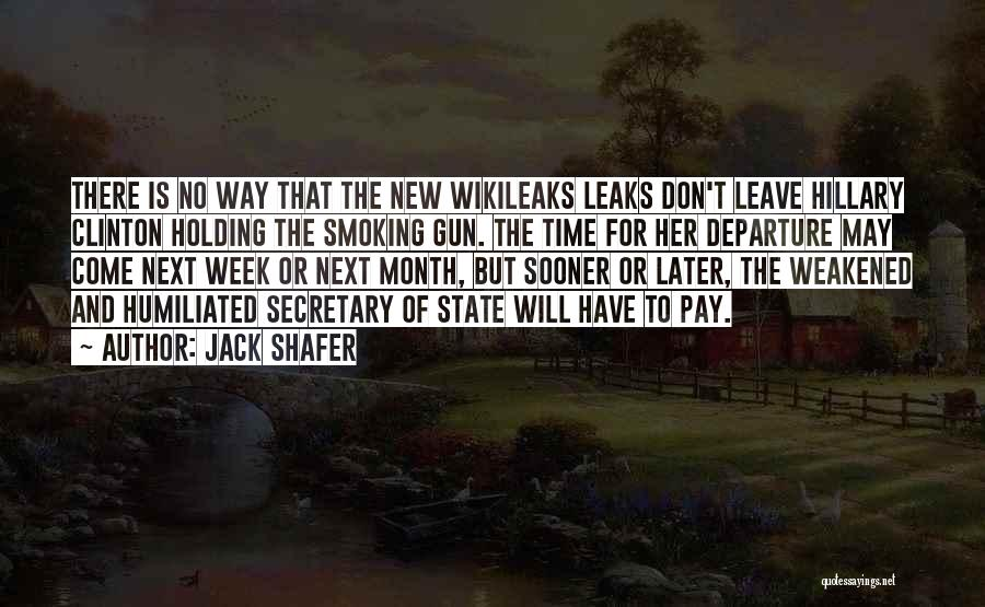 There Is No Next Time Quotes By Jack Shafer