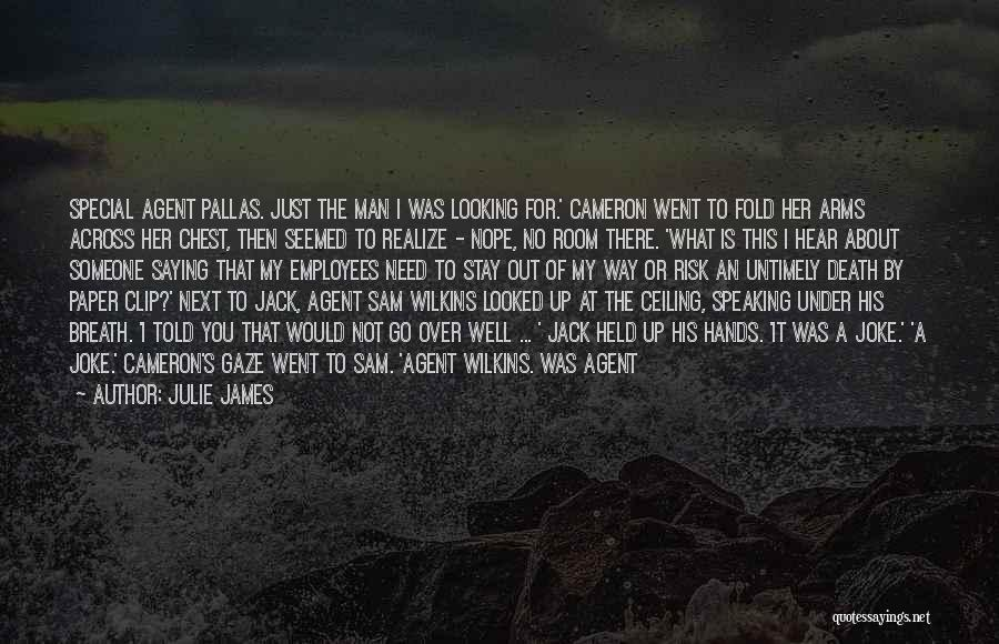 There Is No Next Time Quotes By Julie James