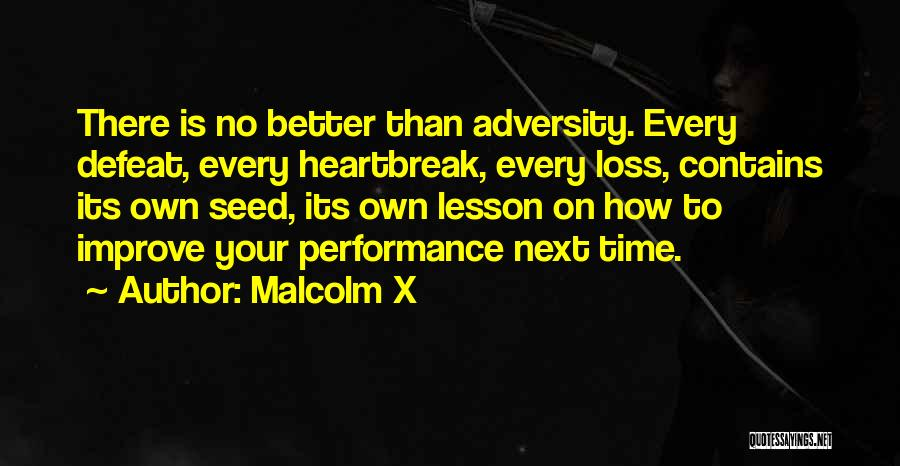 There Is No Next Time Quotes By Malcolm X