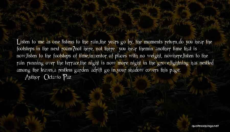 There Is No Next Time Quotes By Octavio Paz