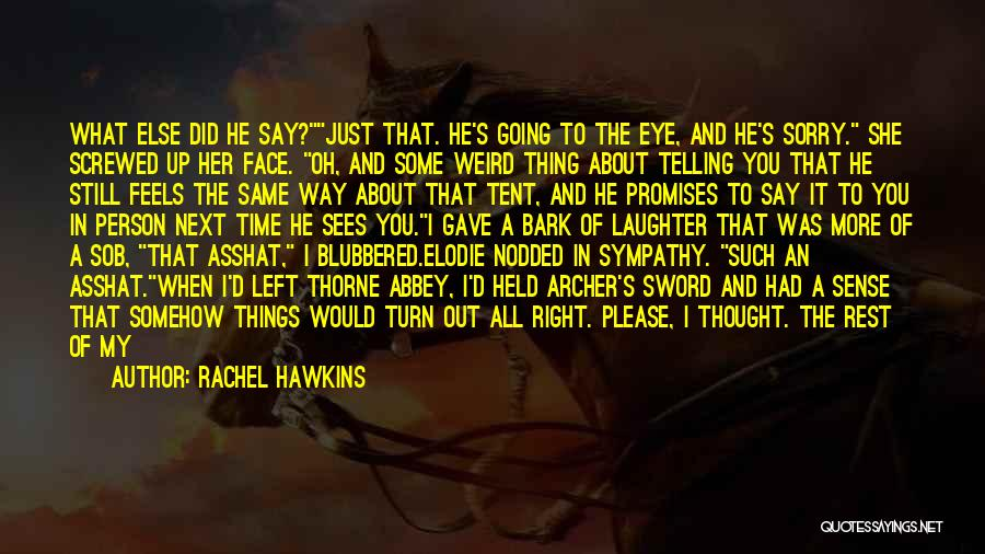 There Is No Next Time Quotes By Rachel Hawkins
