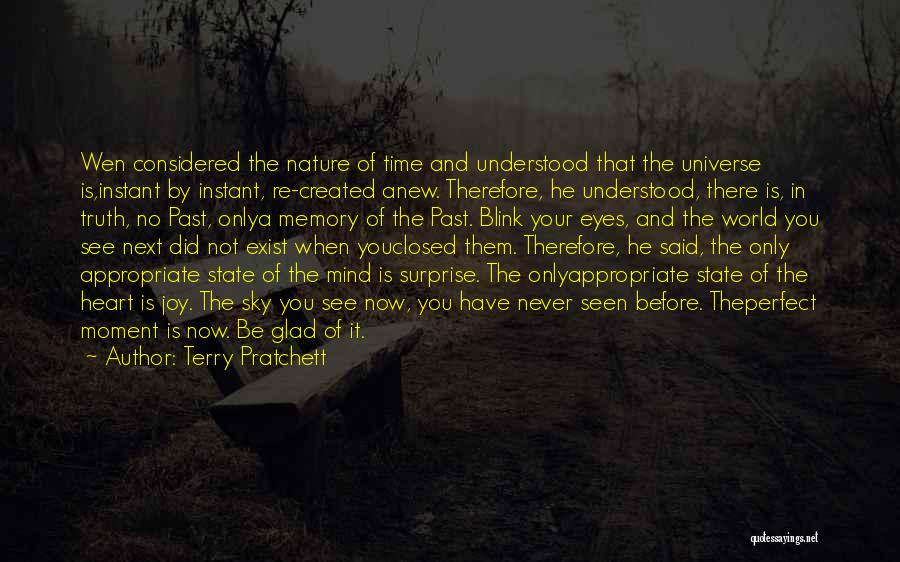 There Is No Next Time Quotes By Terry Pratchett