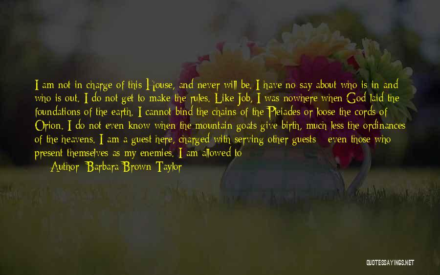 There Is No One Like God Quotes By Barbara Brown Taylor