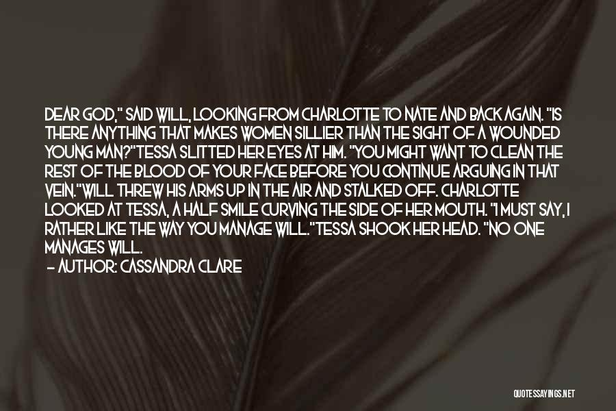 There Is No One Like God Quotes By Cassandra Clare