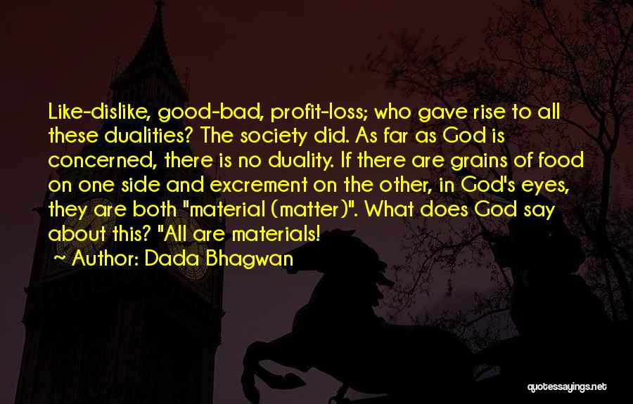 There Is No One Like God Quotes By Dada Bhagwan