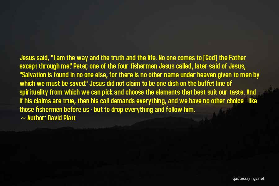 There Is No One Like God Quotes By David Platt