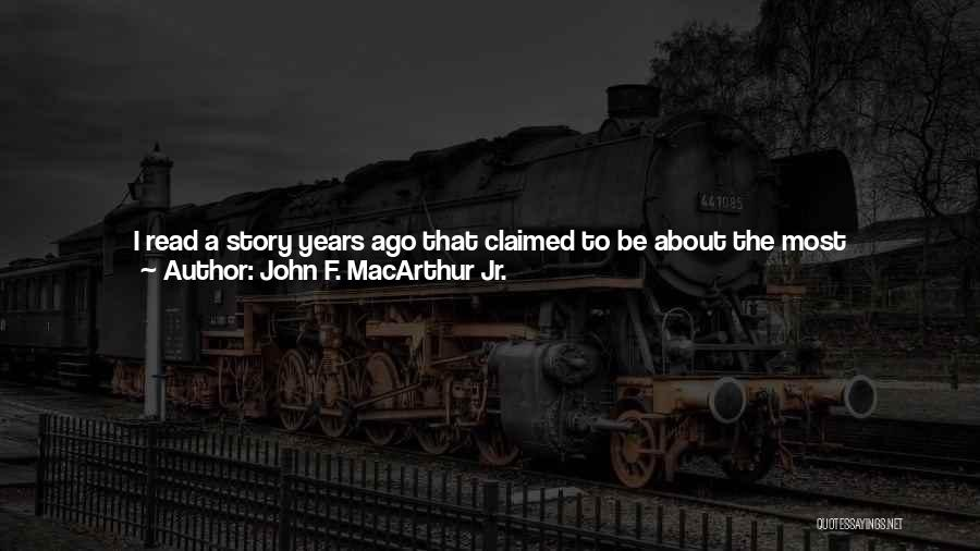 There Is No One Like God Quotes By John F. MacArthur Jr.