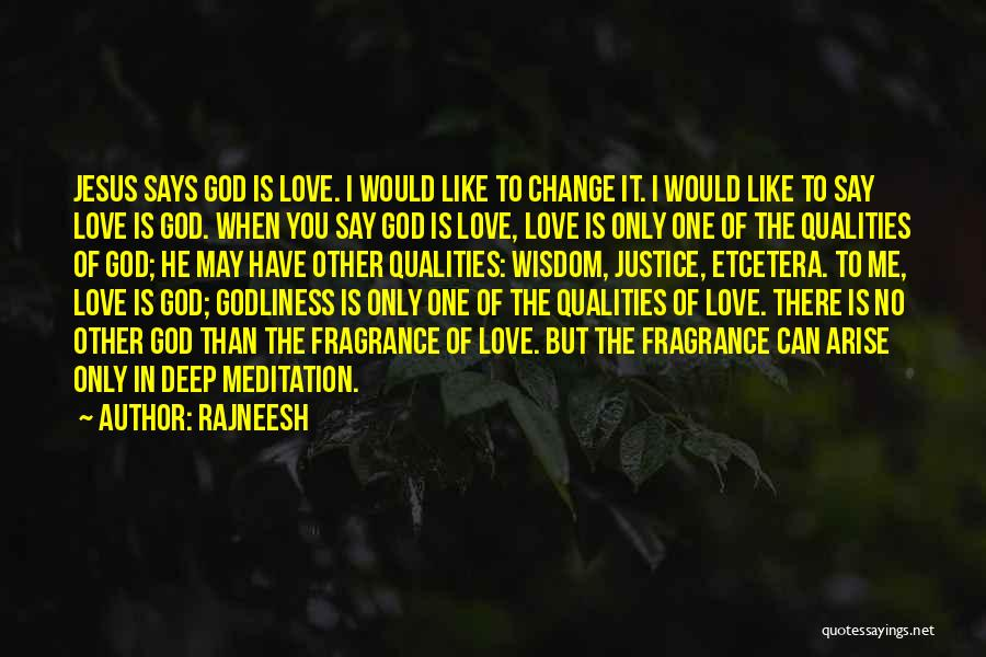 There Is No One Like God Quotes By Rajneesh