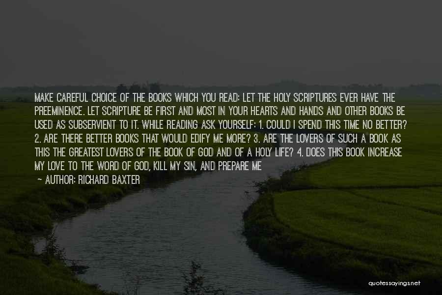 There Is No One Like God Quotes By Richard Baxter