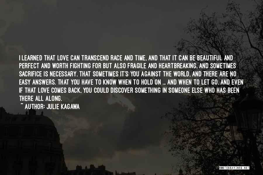 There Is No Perfect Love Quotes By Julie Kagawa