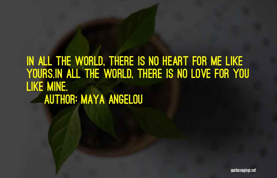 There Is No Perfect Love Quotes By Maya Angelou