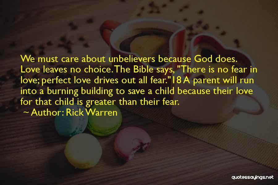 There Is No Perfect Love Quotes By Rick Warren