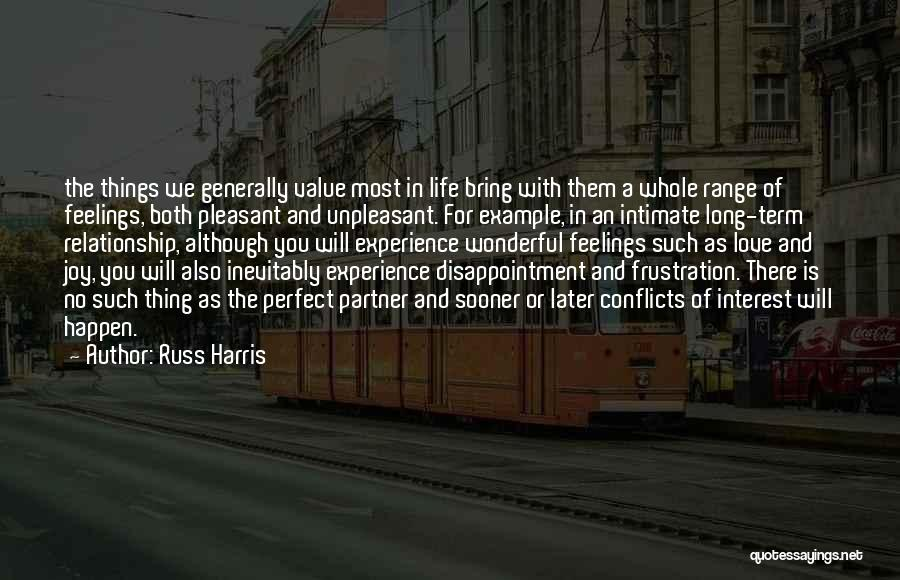 There Is No Perfect Love Quotes By Russ Harris