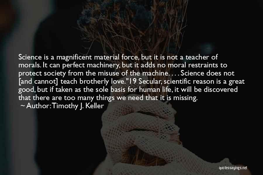 There Is No Perfect Love Quotes By Timothy J. Keller