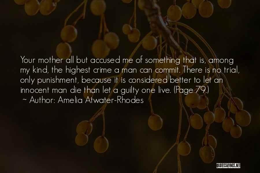 There Is Only One Mother Quotes By Amelia Atwater-Rhodes