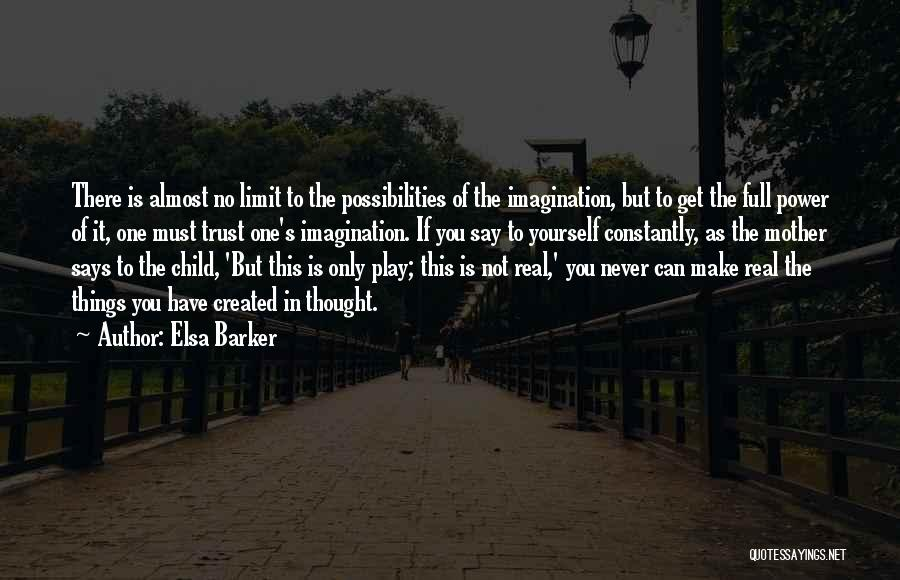 There Is Only One Mother Quotes By Elsa Barker