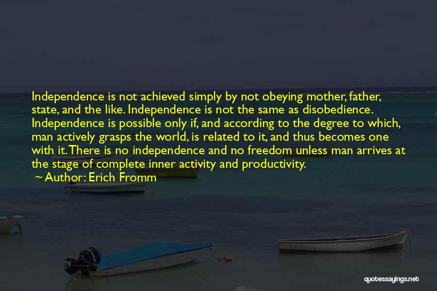 There Is Only One Mother Quotes By Erich Fromm