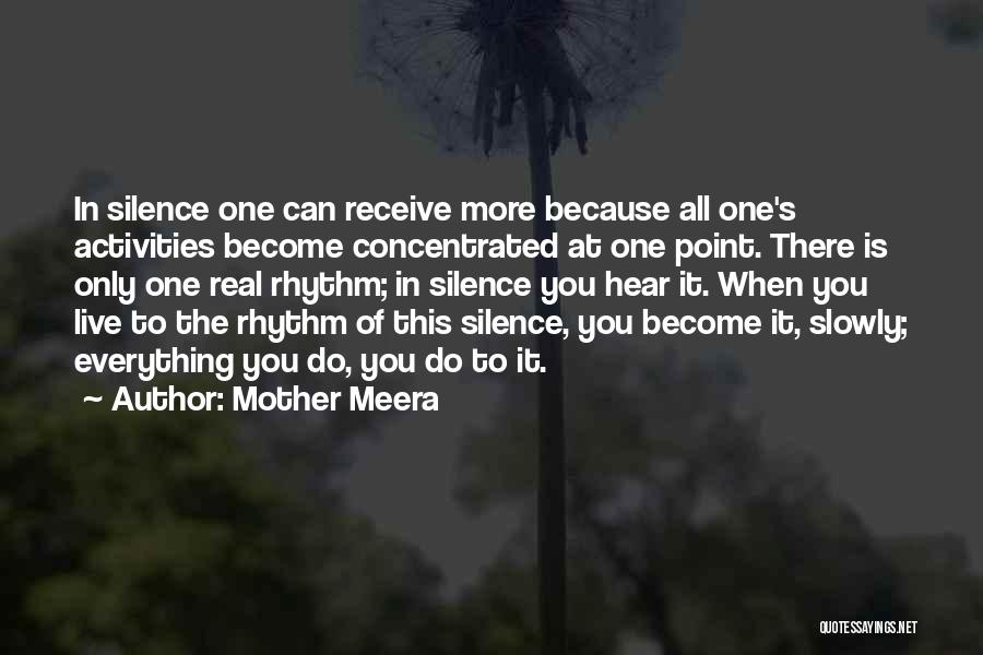 There Is Only One Mother Quotes By Mother Meera