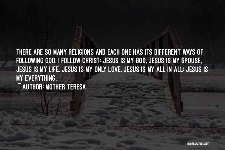 There Is Only One Mother Quotes By Mother Teresa