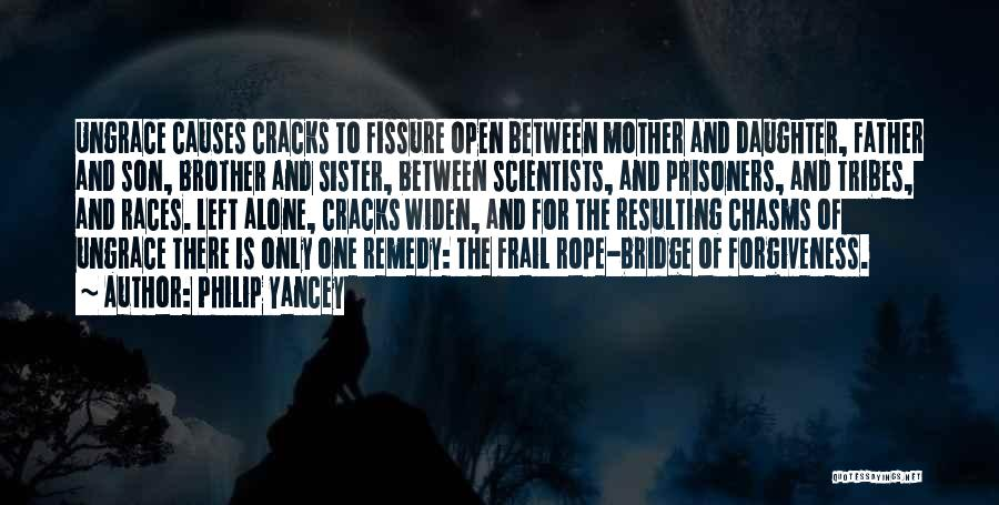 There Is Only One Mother Quotes By Philip Yancey
