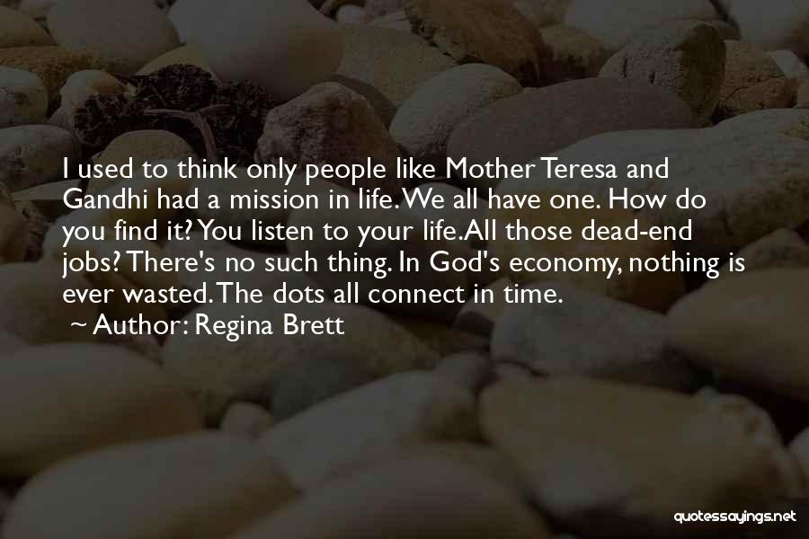 There Is Only One Mother Quotes By Regina Brett