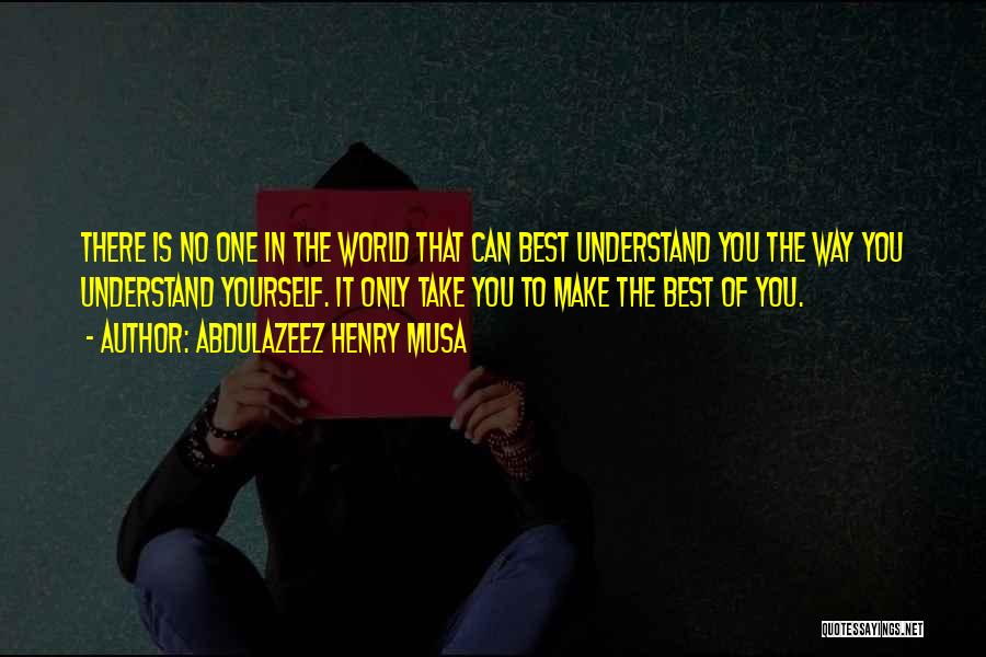 There Is Way Quotes By Abdulazeez Henry Musa