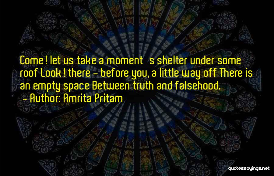 There Is Way Quotes By Amrita Pritam