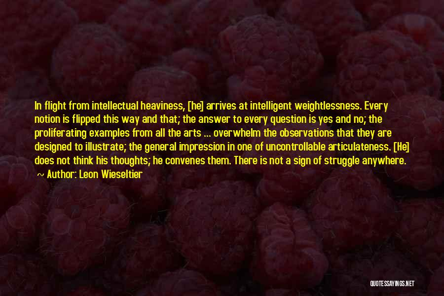 There Is Way Quotes By Leon Wieseltier