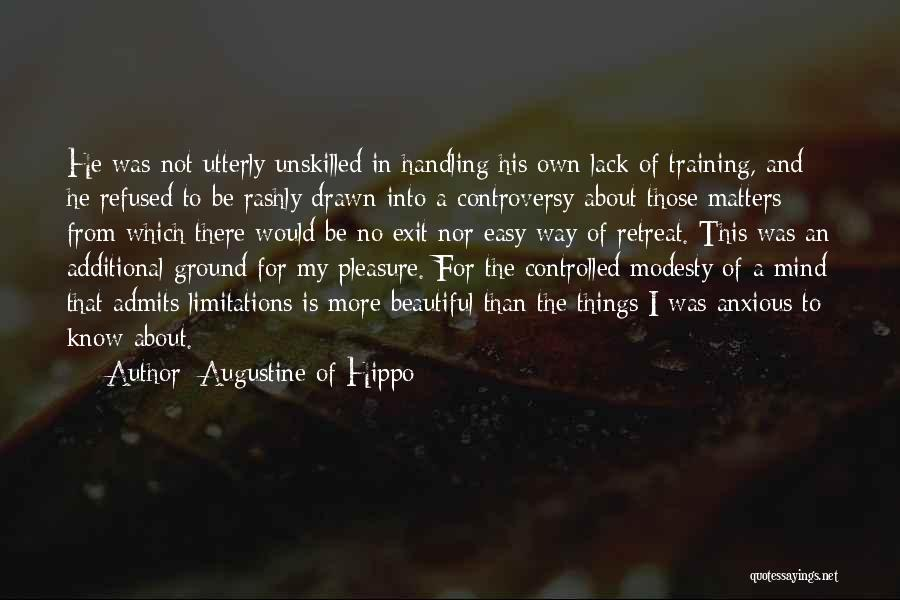 There No Limitations Quotes By Augustine Of Hippo