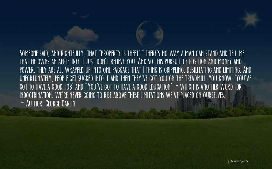 There No Limitations Quotes By George Carlin