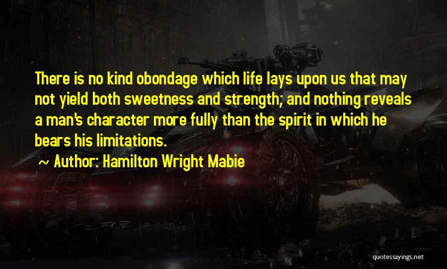 There No Limitations Quotes By Hamilton Wright Mabie