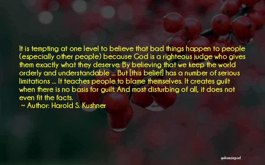 There No Limitations Quotes By Harold S. Kushner