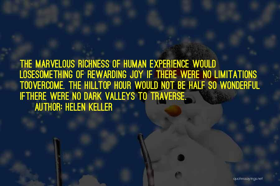 There No Limitations Quotes By Helen Keller