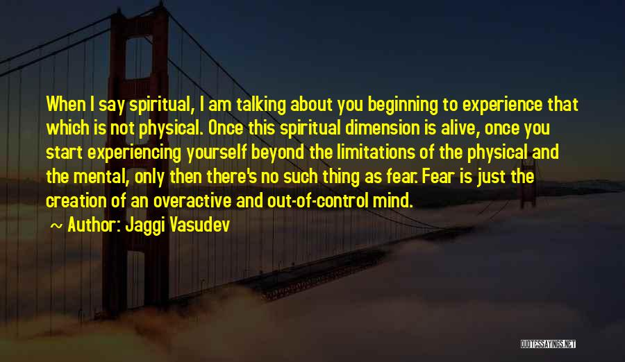 There No Limitations Quotes By Jaggi Vasudev