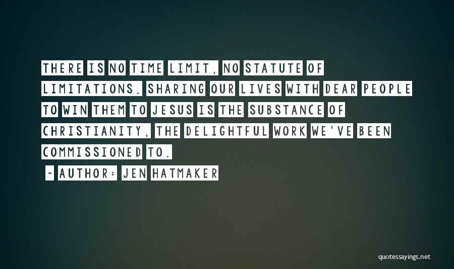There No Limitations Quotes By Jen Hatmaker