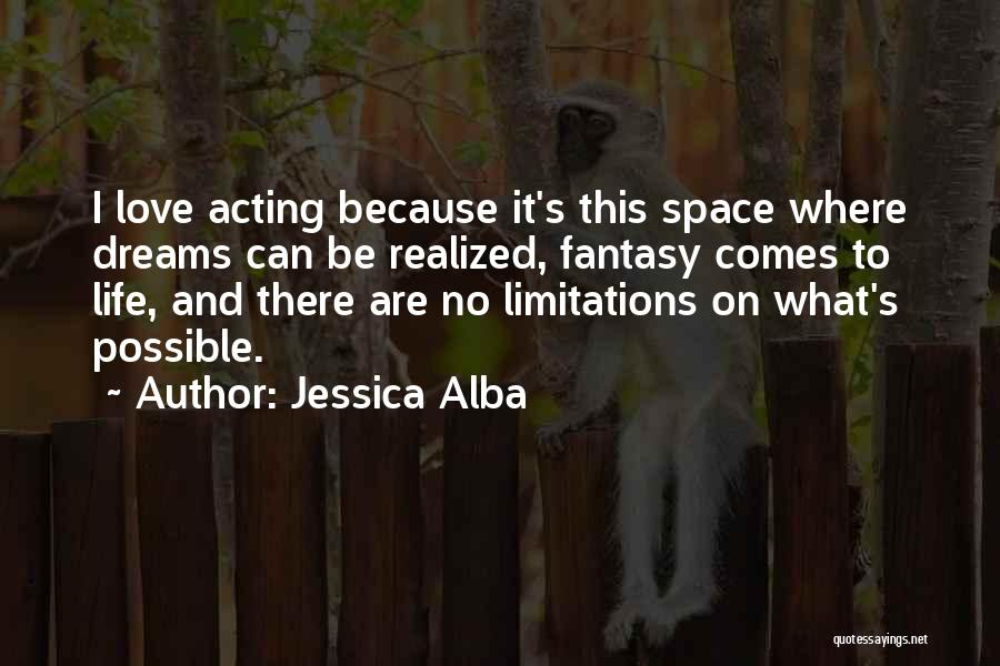 There No Limitations Quotes By Jessica Alba