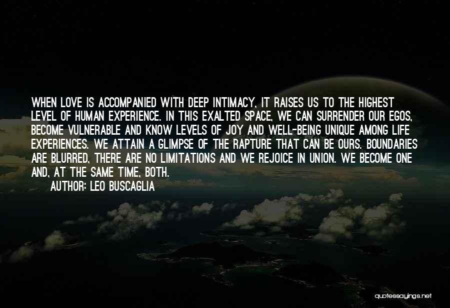 There No Limitations Quotes By Leo Buscaglia