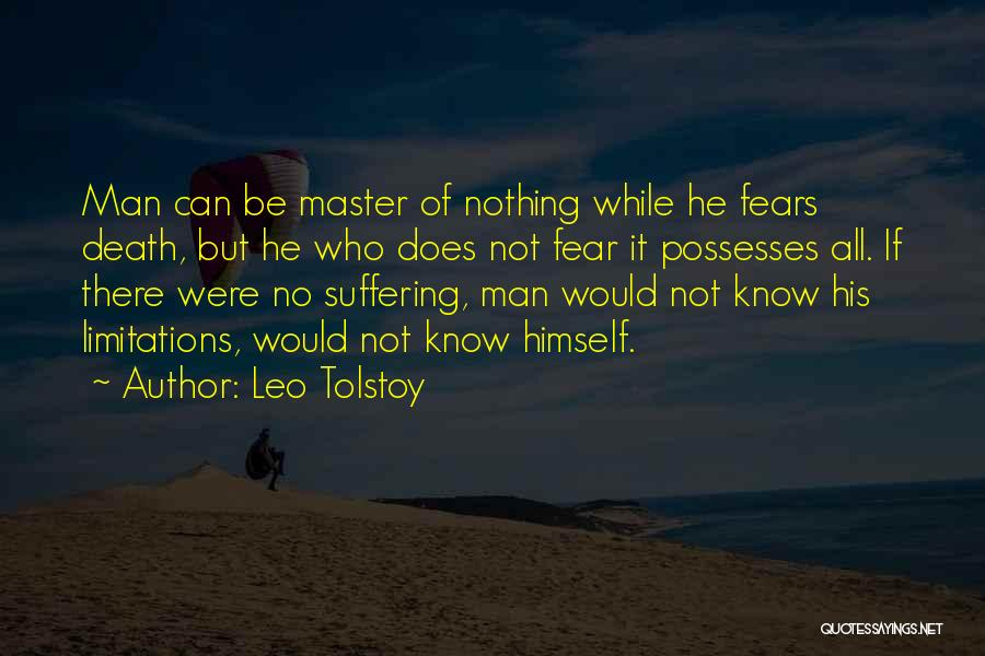 There No Limitations Quotes By Leo Tolstoy