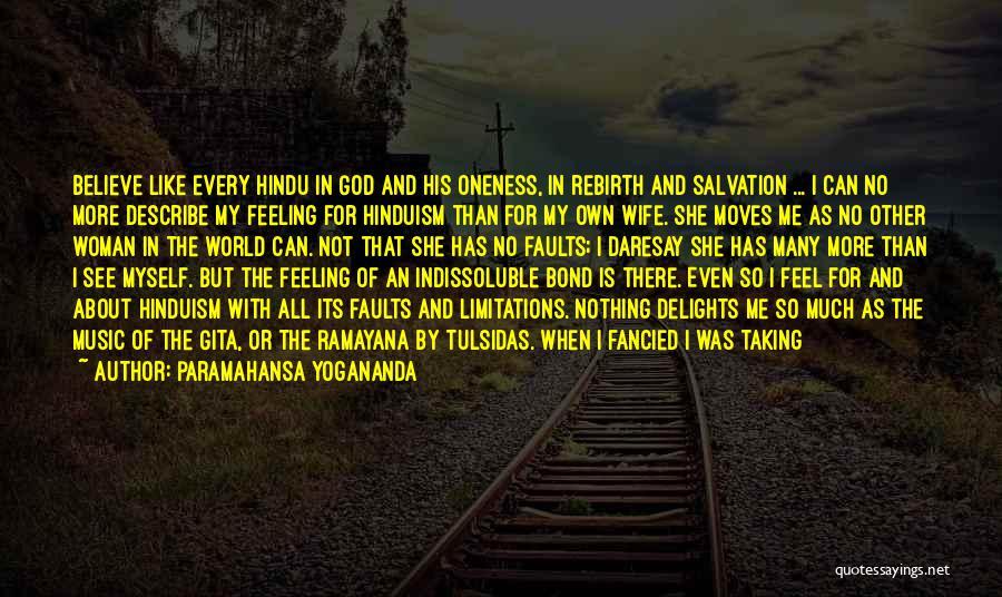 There No Limitations Quotes By Paramahansa Yogananda