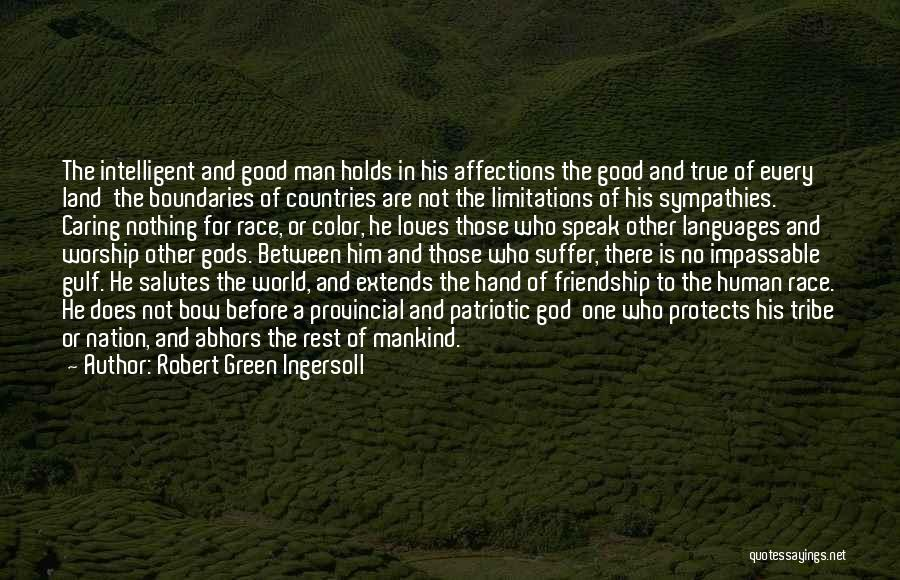 There No Limitations Quotes By Robert Green Ingersoll