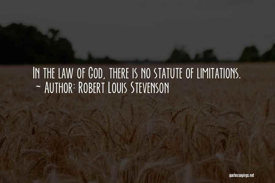 There No Limitations Quotes By Robert Louis Stevenson