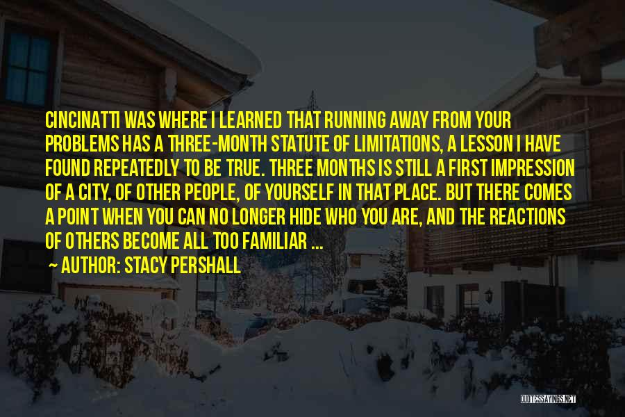 There No Limitations Quotes By Stacy Pershall