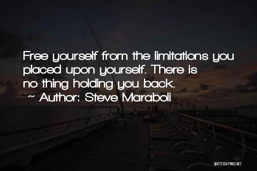 There No Limitations Quotes By Steve Maraboli