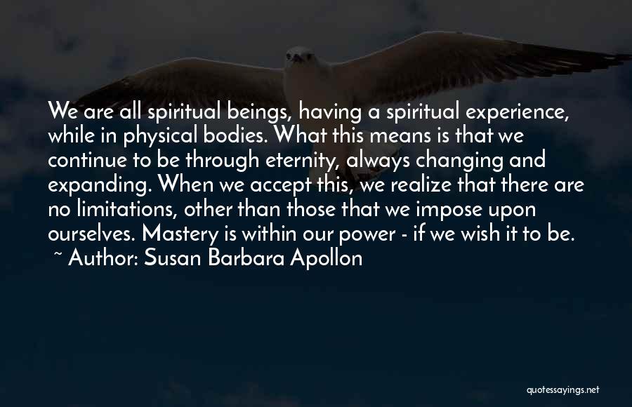 There No Limitations Quotes By Susan Barbara Apollon