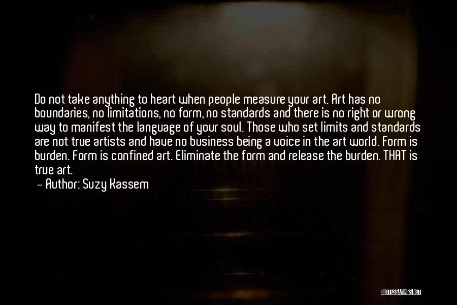 There No Limitations Quotes By Suzy Kassem