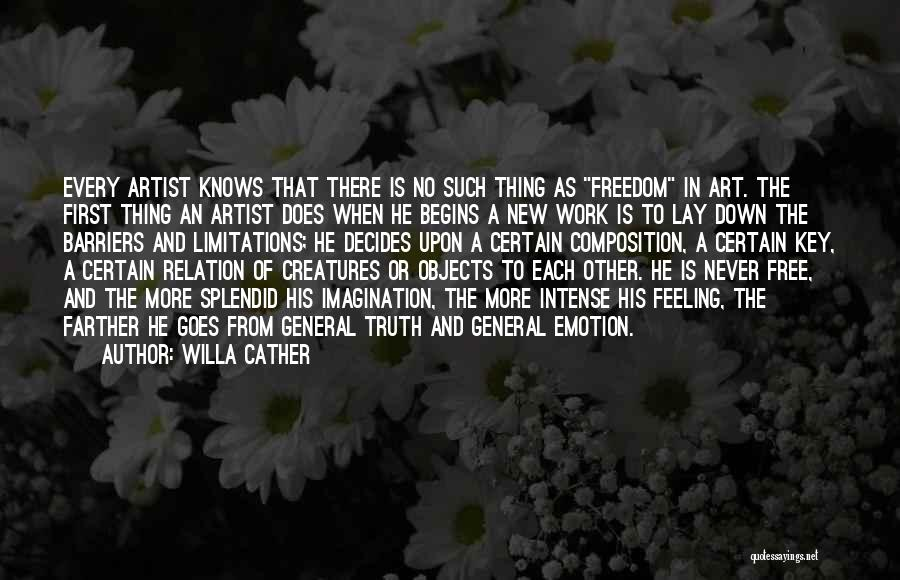 There No Limitations Quotes By Willa Cather