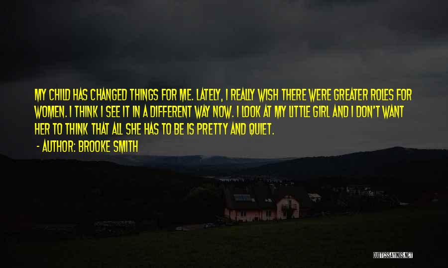 There She Is Quotes By Brooke Smith