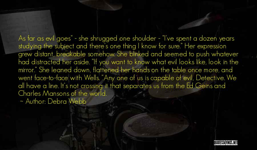 There She Is Quotes By Debra Webb