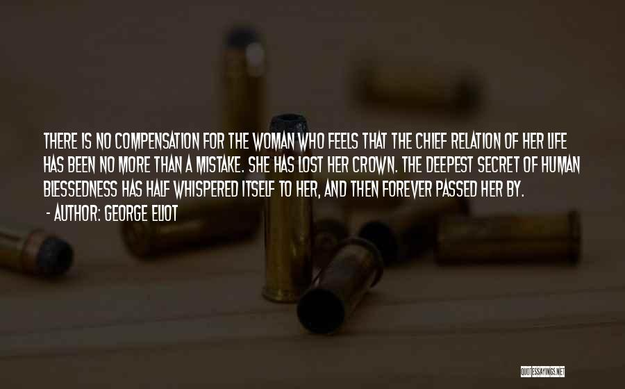 There She Is Quotes By George Eliot