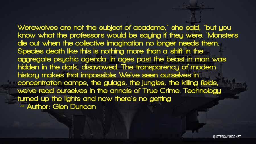 There She Is Quotes By Glen Duncan